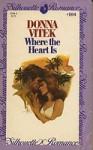 Where the Heart Is - Donna Vitek