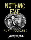 Nothing Eve - Kurt Wolfgang