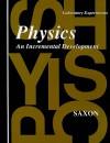 Physics Laboratory Manual: An Incremental Development - John H. Saxon Jr.