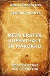 Mein erster Aufenthalt in Marokko: Erweiterte Ausgabe (German Edition) - Gerhard Rohlfs