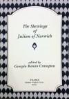 The Shewings of Julian of Norwich (TEAMS Middle English Texts) - Julian of Norwich, Georgia Ronan Crampton