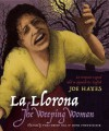 La Llorona / The Weeping Woman (English and Spanish Edition) - Joe Hayes, Vicki Trego Hill, Mona Pennypacker