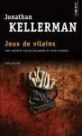 Jeux de vilains - Jonathan Kellerman, William Olivier Desmond