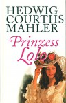 Prinzess Lolo - Hedwig Courths Mahler