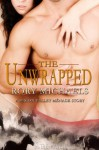 The Unwrapped: A Macon Valley Story - Rory Michaels