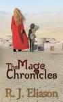 The Mage Chronicles - Rachel Eliason
