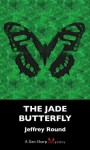 The Jade Butterfly: A Dan Sharp Mystery - Jeffrey Round