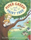Piper Green and the Fairy Tree by Potter, Ellen (August 4, 2015) Paperback - Ellen Potter