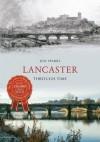 Lancaster Through Time - Jon Sparks