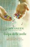 Colpa delle stelle - John Green, Giorgia Grilli