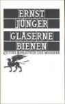 Gläserne Bienen von Jünger, Ernst (1990) Gebundene Ausgabe - Ernst Jünger