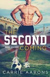 The Second Coming - Carrie Aarons