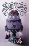 Deadly Sweet - Lola Dodge