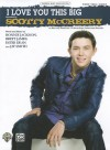 I Love You This Big - Scotty McCreery, Ester Dean