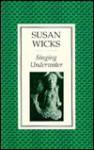Singing Underwater - Susan Wicks