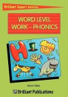 Word Level Work - Phonics (Brilliant Support Activities) - Irene Yates