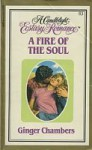 A Fire of the Soul (Candlelight Ecstasy, #83) - Ginger Chambers