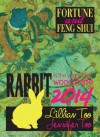 Fortune & Feng Shui 2014 RABBIT - Lilian Too, Jennifer Too