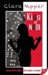 Kiss of Noir - Clara Nipper