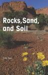 Rocks, Sand, and Soil - Greg Roza