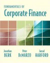 Fundamentals of Corporate Finance and MyFinanceLab with Pearson eText Student Access Code Card Package - Jonathan Berk, Peter DeMarzo, Jarrad Harford