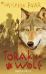 Torak en Wolf: Verstoten (Avonturen uit een magisch verleden, #4) - Michelle Paver, Ellis Post Uiterweer