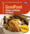 Good Food: Slow-cooking Recipes: Triple-tested Recipes - Sharon Brown
