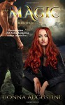 The Magic: The Wilds Book Four (Volume 4) - Donna Augustine