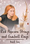 Red Popcorn Strings and Gumball Rings (2017 Advent Calendar Daily - Stocking Stuffers) - Nell Iris
