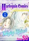[Free] Harlequin Comics Artist Selection Vol. 4 - Tessa Radley, Sharon Kendrick, Carol Marinelli, Marie Ferrarella, Lynne Graham, Yukako Midori