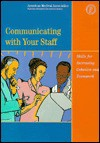 Communicating with Your Staff: Skills for Increasing Cohesion and Teamwork - American Medical Association