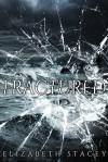 Fractured - Elizabeth Stacey