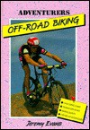 Off-Road Biking - Jeremy Evans