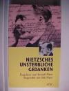 Nietzsches Unsterbliche Gedanken (At V Dokument Und Essay) (German Edition) - Friedrich Nietzsche