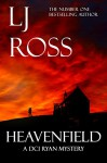 Heavenfield: A DCI Ryan Mystery (The DCI Ryan Mysteries Book 3) - LJ Ross