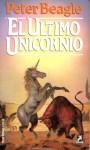 El último unicornio - Peter S. Beagle
