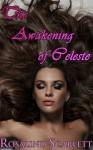 The Awakening of Celeste - Rosalind Scarlett