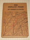 The Outlaw Years: The History of the Land Pirates of the Natchez Trace - Robert M. Coates
