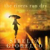 The Rivers Run Dry: A Raleigh Harmon Novel, Book 2 - Sibella Giorello, Cassandra Campbell, Oasis Audio
