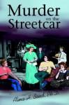 Murder on the Streetcar - Alma Bond