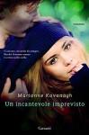 Un incantevole imprevisto (Garzanti Narratori) - Marianne Kavanagh, Roberta Scarabelli