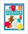 Planning Around Children's Interests: Teacher's Idea Book 2 (High/Scope Teacher's Idea Books) - Michelle Graves, HighScope