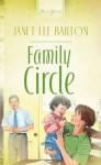 Family Circle (Truly Yours Digital Editions) - Janet Lee Barton