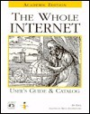 The Whole Internet User's Guide & Catalog, Academic Edition - Ed Krol, Bruce C. Klopfenstein