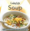 Cooking Light Cook's Essential Recipe Collection: Soup: 57 essential recipes to eat smart, be fit, live well - Cooking Light Magazine