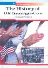 The History of U.S. Immigration: Coming to America - Ann Byers