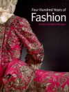Four Hundred Years of Fashion - Victoria and Albert Museum