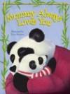 Mommy Loves You - Jane E. Gerver, Tracy Moroney