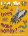 Why Why Why Do Bees Make Honey? - Mason Crest Publishers