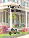 Margo's choice - Mary Marvella